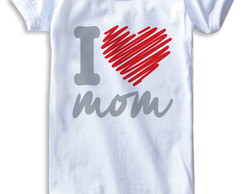 Dia das M�es_ Body I Love Mom_1