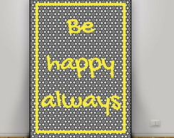 Poster Be Happy Always