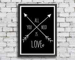 Quadro All You Need Is Love A3