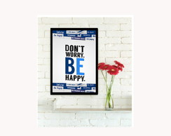 Quadro Dont Worry be happy