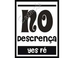 ~ No Descren�a/Yes F� (P&B) ~