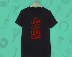LOVE YOU TAKE - CAMISETA ADULTA