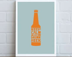 P�ster Keep Calm and Drink Beer