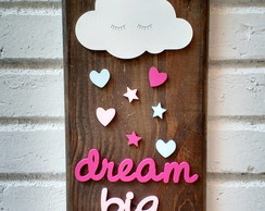 Placa Para Decora��o Dream Big