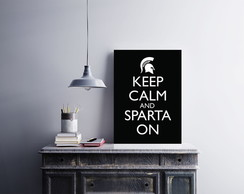 PLACA Keep Calm And Sparta On