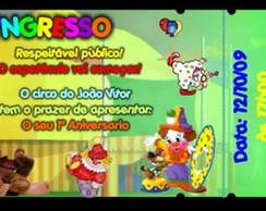 CONVITE INGRESSO OU BILHETE DO CIRCO