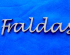 RECORTE A LASER ' FRALDAS' ''CX 044'''