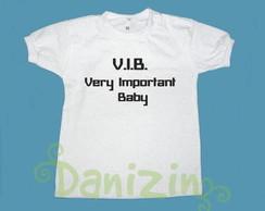 "T-Shirt Beb� e Infantil ""V.I.B."""