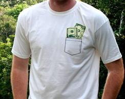 Camiseta Dinheiro no bolso