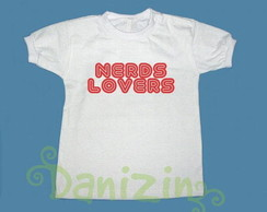"T-Shirt Beb� e Infantil ""NERDS LOVERS"""