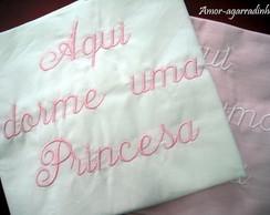 """Duas Fronhas """"Aqui dorme uma Princesa"""""""