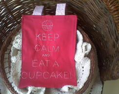 painel Keep calm and eat a cupcake!