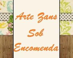 ARTE ZANS SOB ENCOMENDA