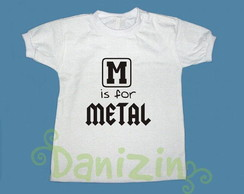 T-Shirt Beb� e Infantil M IS FOR METAL