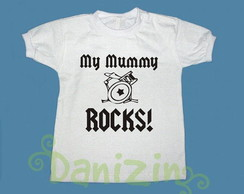 T-Shirt Beb� e Infantil MY MUMMY ROCKS!