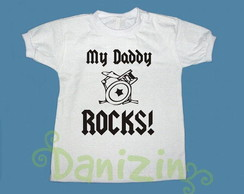 T-Shirt Beb� e Infantil MY DADDY ROCKS!