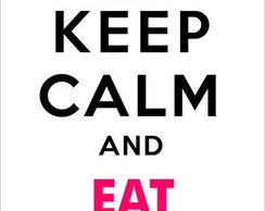 Adesivo keep calm and eat cupcakes