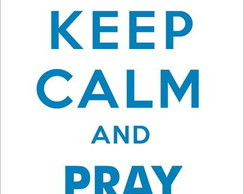 Adesivo Keep Calm and Pray on