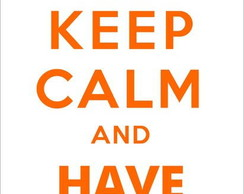 Adesivo Keep Calm and Have Faith