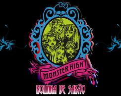 R�tulo Bolinha De Sab�o Monster High