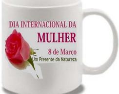 caneca personalizada Dia da Mulher