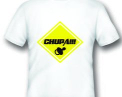 Camiseta Engra�ada Chupa