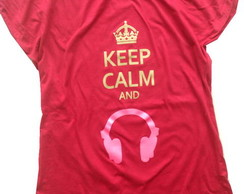 Camiseta Keep Calm And...