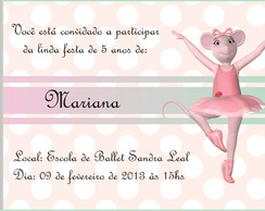 Convite Angelina Ballerina!