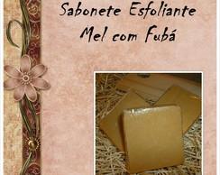 Sabonete esfoliante Fub� e Mel