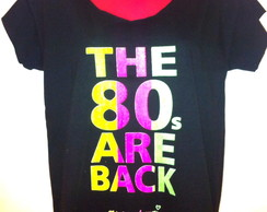 "Camiseta "" The 80's are back"""