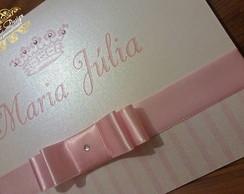 Convite Infantil - Princesa Maria J�lia