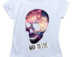 Camiseta feminina Mad to live