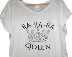 T-shirt Hahaha Queen