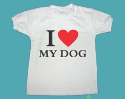 T-Shirt Beb� e Infantil I S2 MY DOG