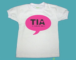 "T-Shirt Beb� e Infantil ""TIA TDB"""