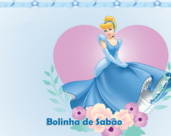 R�tulo Bolinha De Sab�o - Cinderela