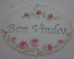 Placa  Bem Vindos com Rosas