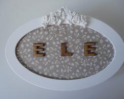 Placa Decorativa Banheiro ELE