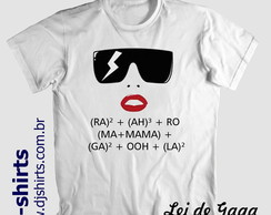 "Camiseta ""Lei de Gaga"" Exclusiva"