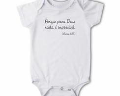 Body/camiseta Frases - Nada � Imposs�vel