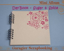 ♥ Mini �lbum - Day Book - Sugar & Spice