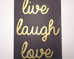 Poster decorativo Live Laugh Love