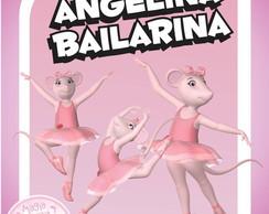 Angelina Bailarina - Artes Digitais
