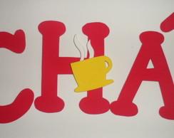 """Letras """" Ch� de cozinha """""""