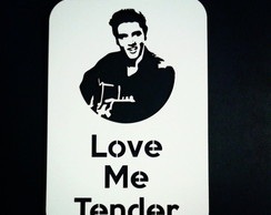 QUADRO Elvis Love Me Tender
