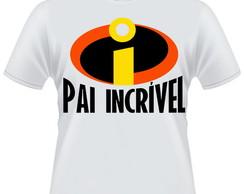 Camiseta Pai Incr�vel 2