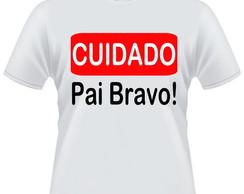 Camiseta Pai Bravo