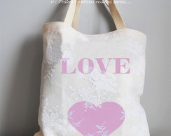 Ecobag com Renda: Love