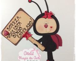 Placa Joaninha com Mensagem