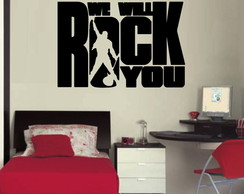 Adesivo Decorativo We Will Rock You